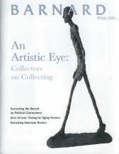 Barnard College Alumnae Magazine - Winter 2004, Cover: Alberto Giacometti, 'Walking Man I,' 1960, Bronze.  Collection of Samuel and Ronnie Heyman, New York (cover: Vagelos Alumnae Center,<br />Barnard College)