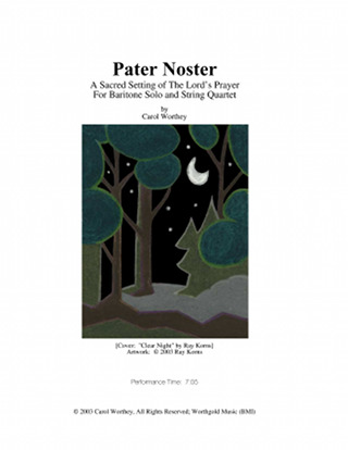 Cover: Pater Noster for Baritone Solo and String Quartet by Carol Worthey
