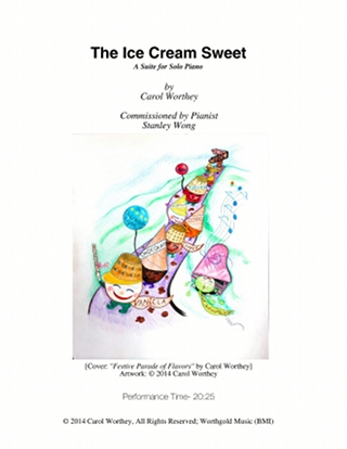 The Ice Cream Sweet by Carol Worthey, Composer